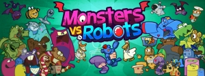 Monsters vs. Robots, my first app/game  - 2014